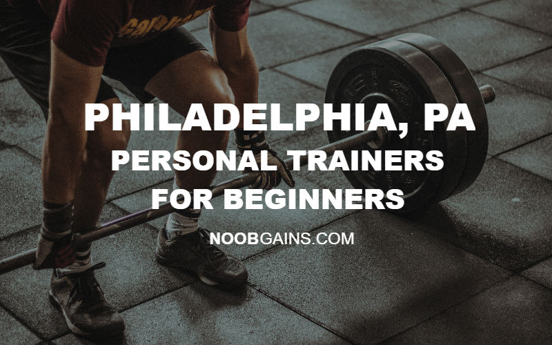 PHILADELPHIA PA Personal Trainers for Beginners Header