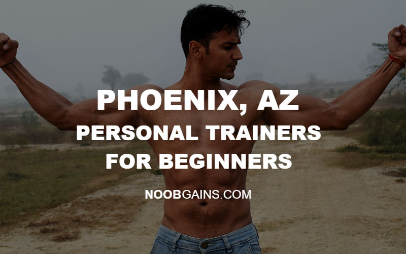 Phoenix AZ Personal Trainers for Beginners