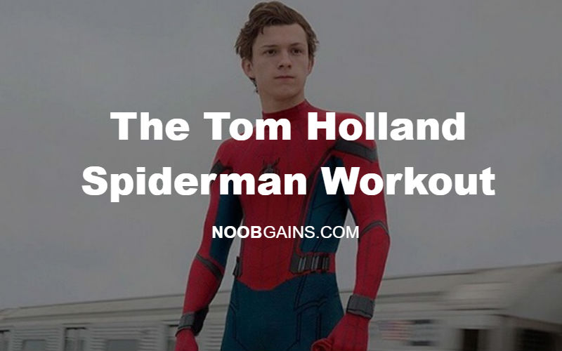 Tom Holland Spiderman Workout header