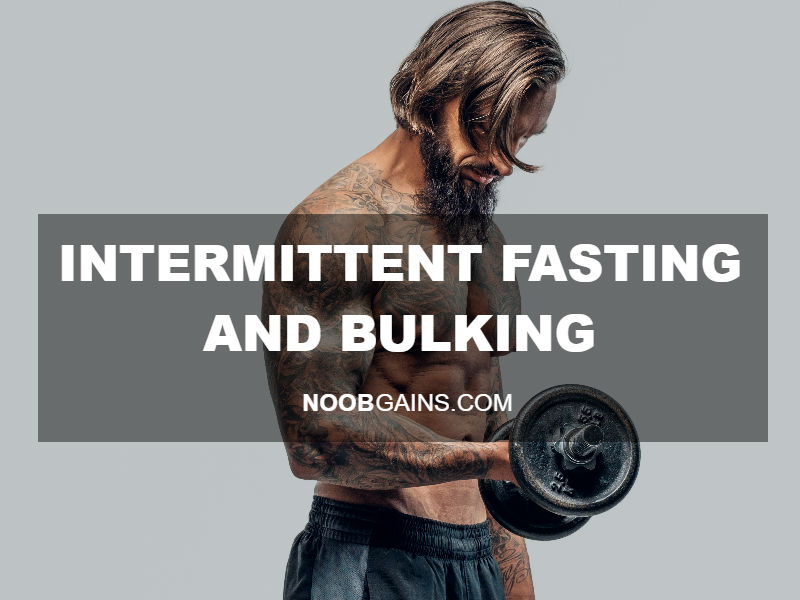 Intermittent fasting and bulking image