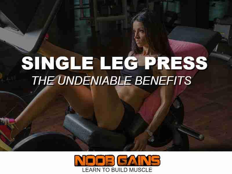 Single leg press benefits image