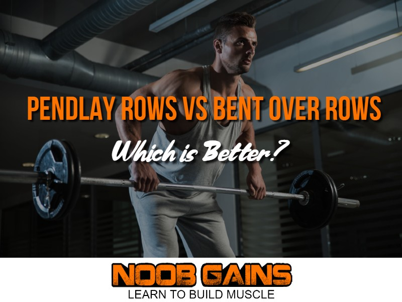 Pendlay rows vs bent over rows image