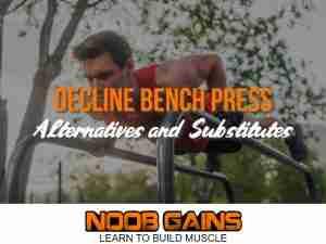 Decline bench press alternatives