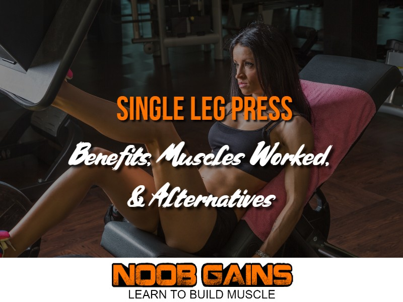 Single leg press benefits image