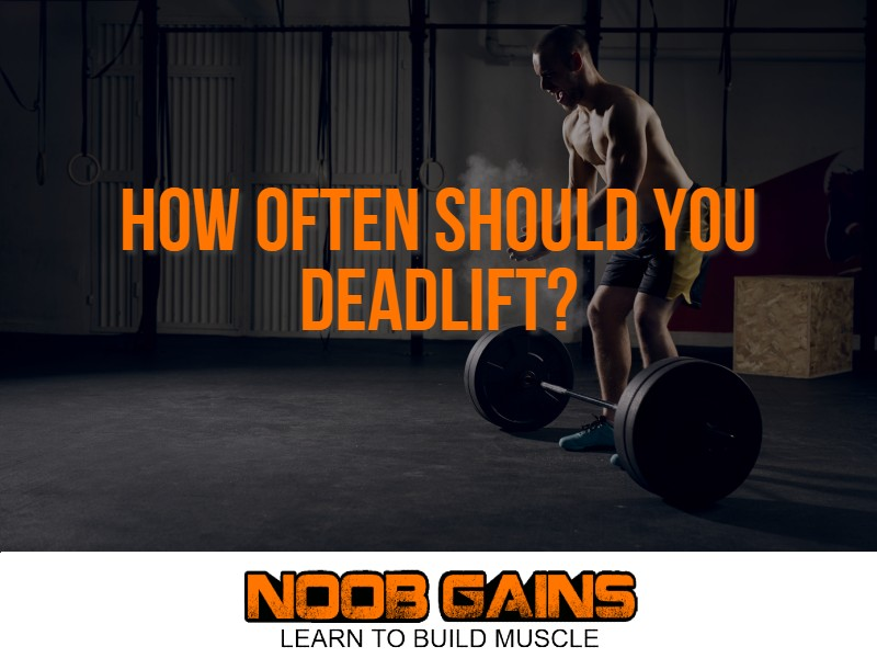 how often should you deadlift image1