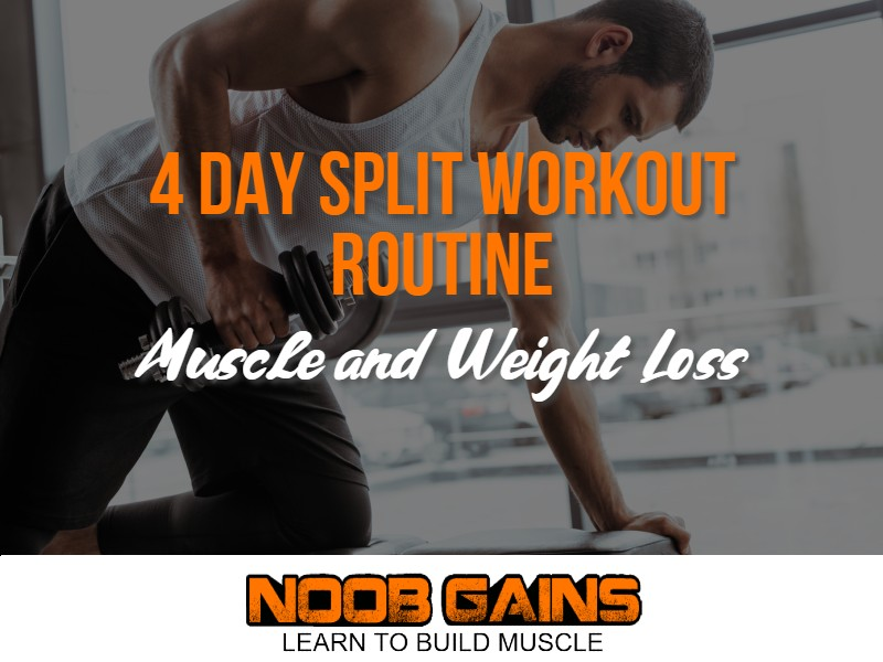 4 day split workout muscle and weight loss image
