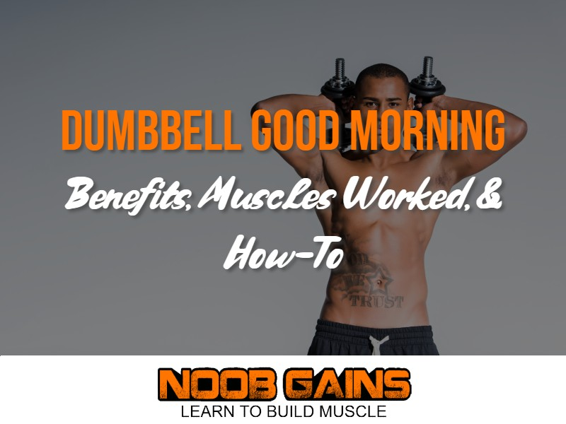 Good morning exercise with dumbbells image