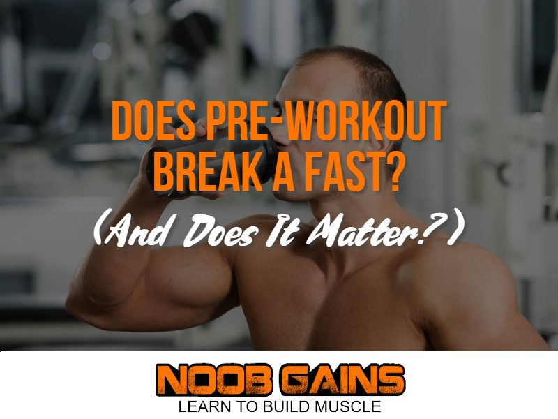 Does pre workout break a fast image