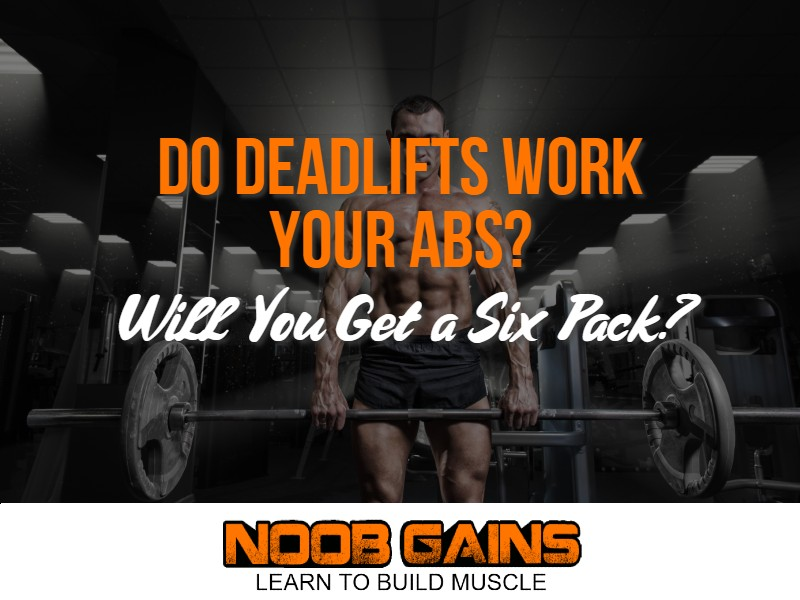 Does deadlift work abs image