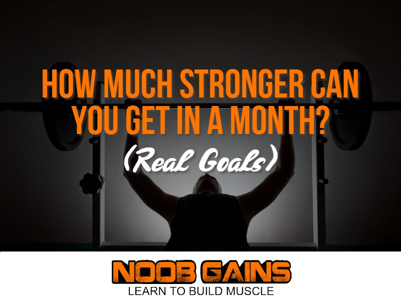 How much stronger can you get in a month image