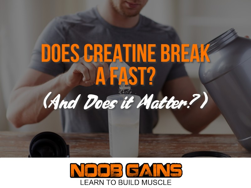 Does creatine break a fast image